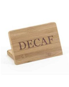 "Cal-Mil ""Decaf"" Bamboo Finish Beverage Sign,"